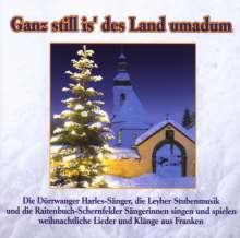 Ganz still is' des Land umadum, CD