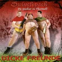 Duivelspack: Dicke Freunde, CD