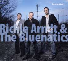 Richie Arndt & The Bluenatics: The Blue Side Of..., CD