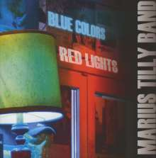Marius Tilly: Blue Colors Red Lights, CD