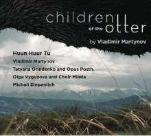 Vladimir Martynov: Children of the Otter, CD