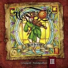 Versengold: Ketzerey-Nostalgiealbum III, CD