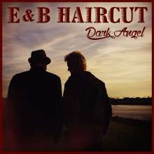 E & B Haircut: Dark Angel, CD