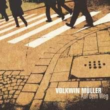 Volkwin Müller: Auf dem Weg, CD