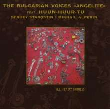 The Bulgarian Voices Angelite: Fly Fly My Sadness, CD