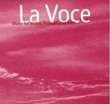 La Voce: Music For Voices, Trumpet & Bass, CD
