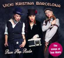 Vicki Kristina Barcelona: Pawn Shop Radio: The Songs Of Tom Waits, CD