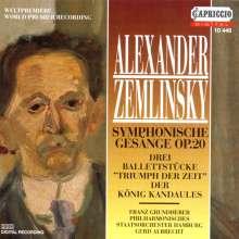 Alexander von Zemlinsky (1871-1942): Symphonische Gesänge op.20, CD