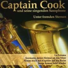 Captain Cook & Seine Singenden Saxophone: Unter fremden Sternen, CD