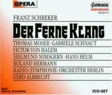 Franz Schreker (1878-1934): Der Ferne Klang, 2 CDs