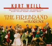 Kurt Weill (1900-1950): The Firebrand of Florence, 2 CDs