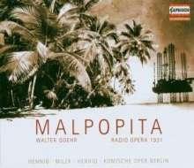 Walter Goehr (1903-1960): Malpopita (Funkoper 1931), CD