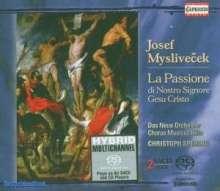 Josef Myslivecek (1737-1781): La Passione di Nostro Signore Gesu Cristo, 2 SACDs