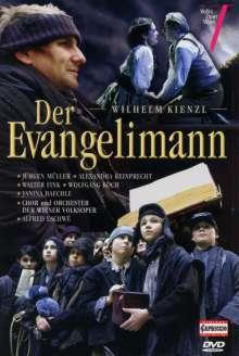 Wilhelm Kienzl (1857-1941): Der Evangelimann, DVD