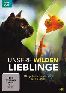 Unsere wilden Lieblinge - Die geheimnisvolle Welt der Haustiere, DVD
