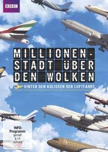 Millionenstadt über den Wolken - Hinter den Kulissen der Luftfahrt, DVD