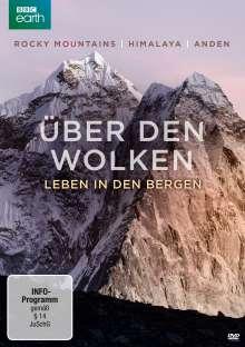 Über den Wolken - Leben in den Bergen: Rocky Mountains / Himalaya / Anden, DVD