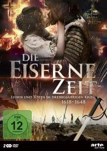 Die eiserne Zeit - Leben und Sterben im Dreißigjährigen Krieg (1618-1648), 2 DVDs