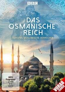 Das Osmanische Reich - Europas muslimische Herrscher, DVD