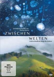 Zwischenwelten - Unterschiedliche Wege des Heilens, DVD