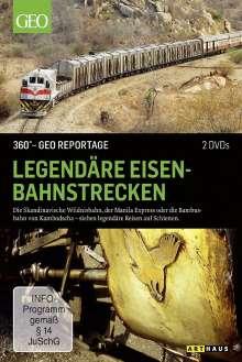 360° Geo-Reportage: Legendäre Eisenbahnstrecken, 2 DVDs