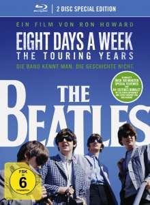 The Beatles: Eight Days A Week - The Touring Years (OmU) (Special Edition im Digipak) (Blu-ray), 2 Blu-ray Discs
