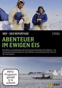360° Geo-Reportage: Abenteuer im ewigen Eis, DVD
