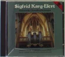 Sigfrid Karg-Elert (1877-1933): Choralbearbeitungen, CD