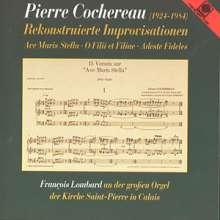 Pierre Cochereau (1924-1984): Improvisationen, CD