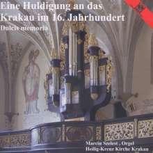 Dulcis memoria - Eine Huldigung an das Krakau im 16.Jh., CD