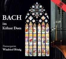Winfried Bönig - Bach im Kölner Dom, CD