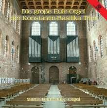 Martin Bambauer - Die große Eule-Orgel der Konstantin-Basilika Trier, CD