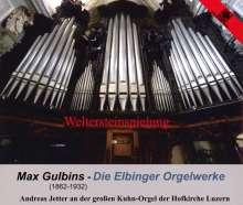Max Gulbins (1862-1932): Die Elbinger Orgelwerke, 2 CDs
