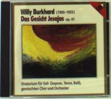 Willy Burkhard (1900-1955): Das Gesicht Jesajas op.41 (Oratorium), CD