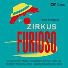 Peter Schindler: Zirkus Furioso, CD