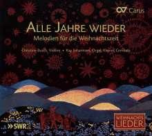 Alle Jahre wieder - Melodien für die Weihnachtszeit, CD