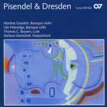Pisendel & Dresden - Violinsonaten am Sächsischen Hof, CD