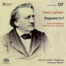 Franz Lachner (1803-1890): Requiem, Super Audio CD