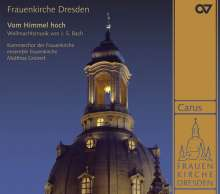 Frauenkirche Dresden - Vom Himmel hoch (Musik von Bach), CD