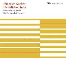 Friedrich Silcher (1789-1860): Ouvertüren,Kammermusik,Lieder,Chöre, CD
