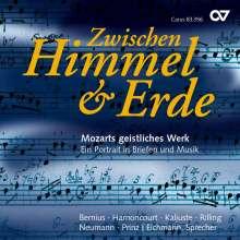 """Wolfgang Amadeus Mozart (1756-1791): """"Zwischen Himmel & Erde"""" - Mozarts geistliches Werk: Ein Porträt in Briefen & Musik, CD"""