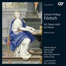 """Johann Philipp Förtsch (1652-1732): Geistliche Werke """"Ich freue mich im Herrn"""", CD"""