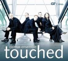 Calmus Ensemble - Touched, CD