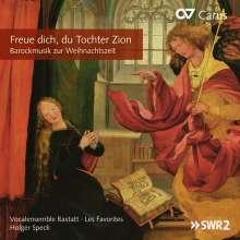 Freue dich, du Tochter Zion  - Barockmusik zur Weihnachtszeit, CD