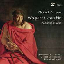 "Christoph Graupner (1683-1760): Passions-Kantaten - ""Wo gehet Jesus hin"", CD"