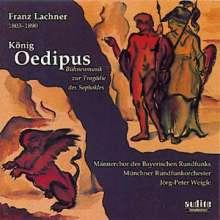 Franz Lachner (1803-1890): König Ödipus - Schauspielmusik, CD