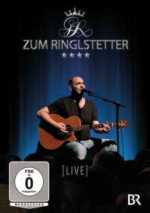 Zum Ringlstetter [Live], DVD