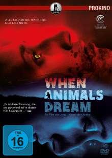 When Animals Dream, DVD
