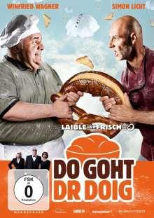 Laible und Frisch - Do Goht Dr Doig, DVD