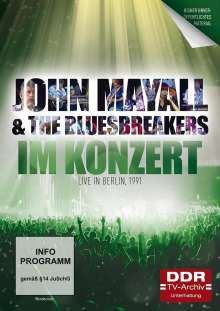 Im Konzert: John Mayall & The Bluesbreakers - Live in Berlin 1991, DVD